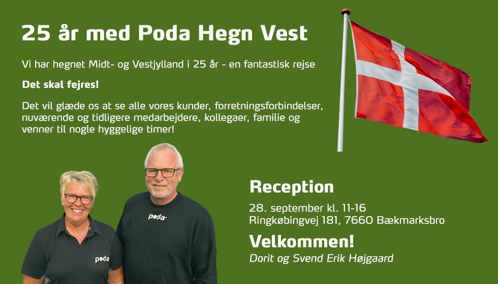 Kom til reception hos Poda Hegn Vest. Vi fejrer 25 års jubilæum d. 28/9
